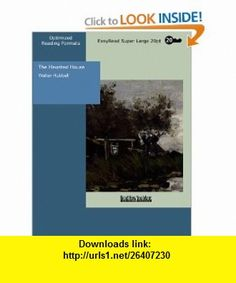 The Haunted House (9781427012739) Walter Hubbell , ISBN-10: 1427012733  , ISBN-13: 978-1427012739 ,  , tutorials , pdf , ebook , torrent , downloads , rapidshare , filesonic , hotfile , megaupload , fileserve