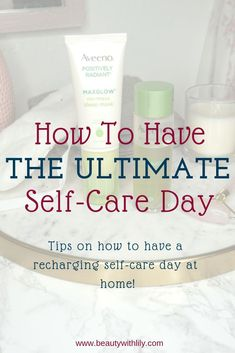 How To Have The Ultimate Self-Care Day // Self-Care Tips // Self-Love // Inexpensive Self-Care Take Care Of Yourself, Improve Yourself, Diy Beauty, Beauty Tips, Beauty Products, Beauty Secrets, Makeup Products, Beauty Skin, Beauty Hacks For Teens