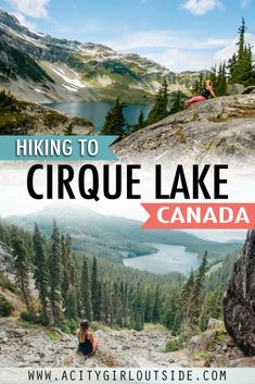 Cirque Lake Hike - A Hidden Gem In The Callaghan - A City Girl Outside Wallpaper Space, Whistler, City Girl, Hiking Trails, Travel Guides, Road Trip, Alternative, Mexico, United States