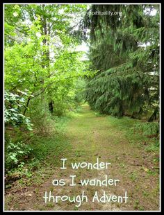 Advent, wonder as I wander, hymn stories, healthy spirituality