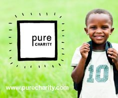 Pure Charity: Shop for the stuff you already shop for at the places you already shop, & give a percentage of what you spend to the project of your choice.  It has never been easier to change the world. #purecharity