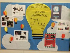 PTA Reflections 2015-2016 Let Your Imagination Fly bulletin board