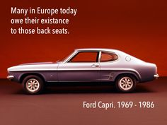 True Story. #Ford #Capri