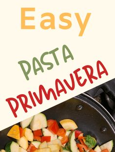 Easy Pasta Primavera Best Pasta Recipes, Potluck Recipes, Supper Recipes, Real Food Recipes, Cooking Recipes, Healthy Recipes, Easy Recipes, Pasta Primavera, Best Breakfast