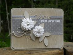 "handmade graduation card ... subtle neutral colors with fluffy white felt flowers and strips of silver glitter papers ... ""You (die cut) will do amazing things (white embossed)"" ... like the layout ..."