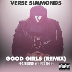 FRESH MUSIC: Verse Simmonds ft Young Thug  Good Girls (Remix)   Whatsapp / Call 2349034421467 or 2348063807769 For Lovablevibes Music Promotion   Young Thug guests on the remix to Verse Simmonds Good Girls. After sharing his new LP To All The Girls Verse Simmonds has been sharing remixes to some of the records from the project. Following his In My House remix with 2 Chainz Verse has shared a new version of Good Girls with an equally well-selected collaborator Young Thug. A slinky neon-lit…
