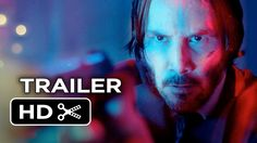 John Wick Official Trailer #2 (2014) - Keanu Reeves, Willem Dafoe Movie HD