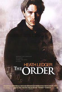http://en.wikipedia.org/wiki/The_Order_%282003_film%29