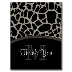 A chic and stylish black and aluminum grey giraffe print thank you postcard with an elegant monogram. Personalize this modern luxury animal print design by adding your monogrammed initial and special thank you message to the custom text areas.