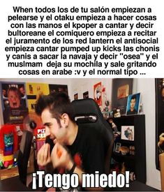 Read memes de auronplay 2 from the story Los mejores momos de auronplay y luisito comunica by Killmonger_YT with Funny Spanish Memes, Funny Memes, Memes Humor, Spanish Humor, 9gag Funny, The Kooks, Rap, New Memes, Animal Quotes