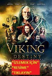 Viking Destiny Turkce 1080p Izle Viking Destiny Izle Baslikli Filmimiz Ingiltere De 2018 Yilinda Cekilmistir Tanrilarin Ve S Vikingler Film Savascilar