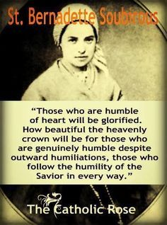 One Minute Reflection - February 18 Forsake her. - The Light of Faith - DailyCatholicQuotes Ste Bernadette, St Bernadette Of Lourdes, St Bernadette Soubirous, Catholic Quotes, Catholic Prayers, Catholic Saints, Roman Catholic, Catholic Doctrine, Catholic Art