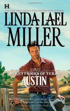 McKettricks of Texas: Austin (Hqn) by Linda Lael Miller http://www.amazon.com/dp/037377446X/ref=cm_sw_r_pi_dp_-oMNtb085M6T5HNC
