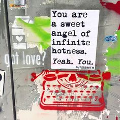 HEY YOU! YES YOU! For today's #motivationmonday I thought I'd remind everyone that you are all sweet angels of infinite hotness! YES YOU!!! Potentially my most favourite @wrdsmth art I've found in LA seriously so amazing! Love you babes! Hope you all know how hot and amazing you are BUT SERIOUSLY you are a sweet angel of infinite ❤️ #dailyquote #quote