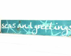 Meet Me Bye The Sea Nautical  Christmas  Seas and Greetings Wooden Beach Sign