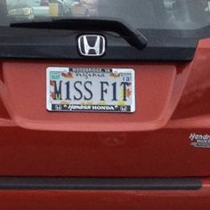 Miss Fit Funny License Plates, Novelty License Plates, Licence Plates, Window Stickers, Bumper Stickers, Dude Where's My Car, Personalized Plates, Vanity Plate, Honda Logo