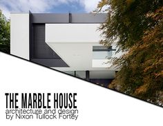 marble house by nixon tulloch fortey - modern architecture and interior design