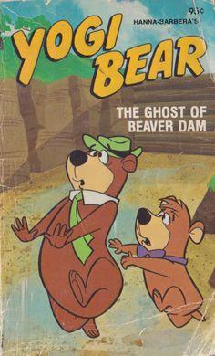 Title: Hanna Barbera's Yogi Bear - The Ghost of Beaver DamSeries: Hanna Barbera Character Novels Characters: Yogi Bear, Boo Boo Bear, Ranger Smith, various other humans and beavers. Creators: Story by. Cartoon Posters, Retro Cartoons, Old Cartoons, Classic Cartoons, Vintage Cartoon, Vintage Comics, Vintage Ads, Cute Patterns Wallpaper, Retro Wallpaper