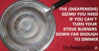 some helpful tips about cooking underway and some inexpensive solutions to things like simmering