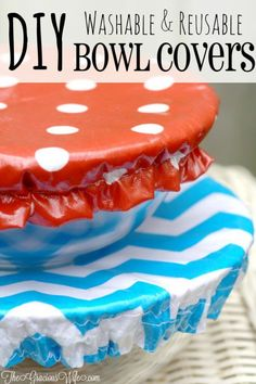DIY Reusable Bowl Covers. What perfect summer gift idea! Great for summer parties, bbq's, and so much more. I love that they are washable