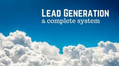 Lead Generation – A Complete System - http://feedproxy.google.com/~r/ducttapemarketing/nRUD/~3/5zwoTZ0-wGQ?utm_source=rss&utm_medium=Friendly Connect&utm_campaign=RSS @ducttape #marketing