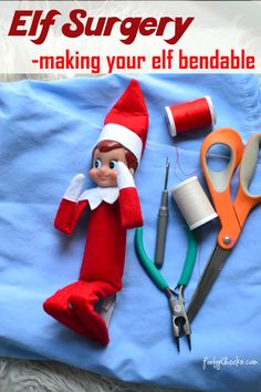 Make your Elf on the Shelf bendable - perform Elf Surgery. Instructions and photos to show how to make Elf on the Shelf bendable. Gather a few supplies and make your elf posable and bendable. All Things Christmas, Christmas Holidays, Christmas Ideas, Christmas Crafts, Happy Holidays, Merry Christmas, Kids Holidays, Christmas Decorations, Country Christmas