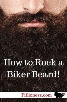 You don't just wear a biker beard - you ROCK it!