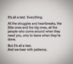 It's all a test from Allah (SWT).