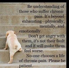 Living with Pain Quotes | So true. I live with chronic back pain everyday  and