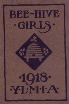Bee-Hive Girls Handbooks were issued yearly | The Bee Hive Girls program started in 1913 (after a brief adoption of the Camp Fire Girls program) for the Church of Jesus Christ of Latter Day Saints girls. It was a distinct program with unique awards, lasting many years and like many programs, went through many changes. It was a highly structured program, each month had a special program to follow.