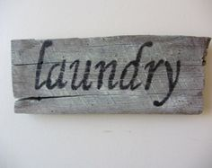 Old Barn Wood Laundry Sign