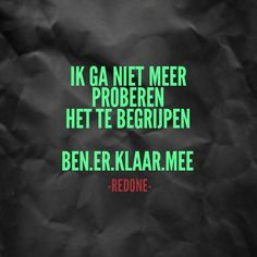 Klaar mee Poetry Quotes, Words Quotes, Sayings, Qoutes, Fake People, Funny People, Heart Quotes, Life Quotes, Dutch Words