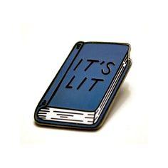 """It's Lit // 1"""" Hard Enamel Lapel Pin"""