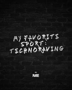 Favorite sport: technoraving #techno #rave