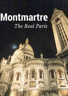 Montmartre: The best neighbourhood in Paris Paris | Paris travel | Paris travel tips | Paris travel guide | Montmartre | Montmartre Paris | France