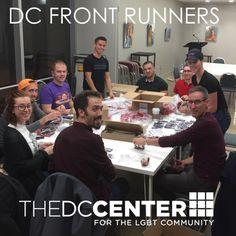 Thank you to the DC Front Runners for Volunteering at the DC Center for the LGBT Community! Find out more about the Front Runners at www.dcfrontrunners.org #DC #LGBT