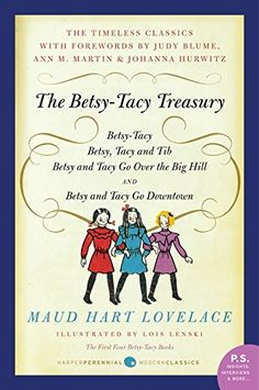 Booktopia has The Betsy-Tacy Treasury, The First Four Betsy-Tacy Books by Maud Hart Lovelace. Buy a discounted Paperback of The Betsy-Tacy Treasury online from Australia's leading online bookstore. Books To Read, My Books, Teen Books, Nora Ephron, Thing 1, Bette Midler, World Of Books, Chapter Books, Read Aloud