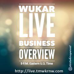 WUKAR Live Business Overview  http://live.tmwkrnw.com