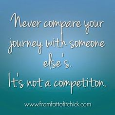 From Fat to Fit Chick: : It's not a competition