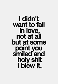 Lol you said it would happen I would fall for you and you were right ;)