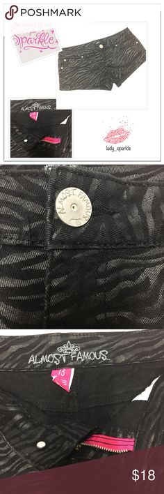 Almost Famous Shorts Almost famous denim zebra print shorts, in excellent used condition, color black with silver lines. Almost brand new!! Almost Famous Shorts