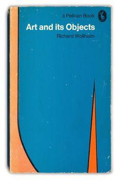 1970 Art and its Objects - Richard Wollheim