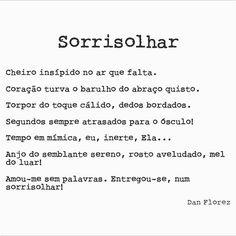 Sorrisolhares são poderosos! #sorrisolhar #seteversos #danflorez #poesia #amor #olhares #beijoapaixonado #amaralguem #autoral #creativecommons #bibliotecanacional