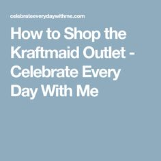 How To Shop The Kraftmaid Outlet