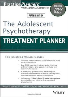 The Adolescent Psychotherapy Treatment Planner: Includes DSM-5 Updates by Arthur E. Jongsma Jr. http://www.amazon.com/dp/1118067843/ref=cm_sw_r_pi_dp_MaVkub1721V7J