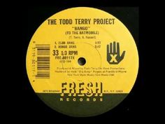 The Todd Terry Project - Bango (To The Batmobile) (Club Bang)