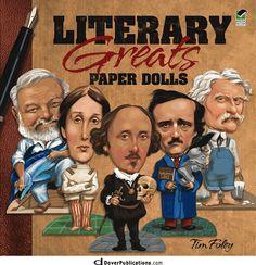 Literary Greats Paper Dolls: http://store.doverpublications.com/0486481174.html#productdescription