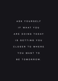 Reminder to ask yourself.