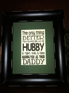 love the quote  Father's Day!