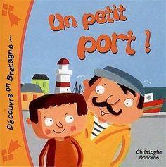 Un Petit Port ! Boncens Christophe COOP BREIZH Boncens Christophe (Auteur) Book